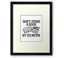 Don't Judge A Book By Its Movie Framed Print