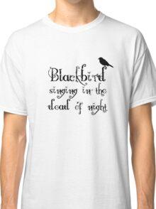 The Beatles Song Blackbird Lyrics Lennon McCartney Classic T-Shirt