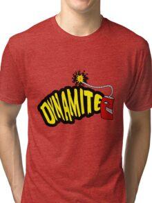 Dynamite Tri-blend T-Shirt