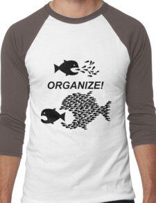 Organize! Citizens Unite! Activists Unite! Laborers Unite! .  Men's Baseball ¾ T-Shirt