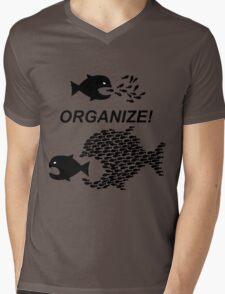 Organize! Citizens Unite! Activists Unite! Laborers Unite! .  Mens V-Neck T-Shirt
