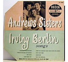"""Andrews Sisters sing Irving Berlin 10"""" lp Cover Photographic Print"""