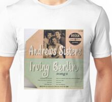 "Andrews Sisters sing Irving Berlin 10"" lp Cover Unisex T-Shirt"