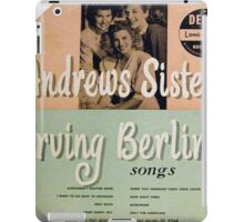 "Andrews Sisters sing Irving Berlin 10"" lp Cover iPad Case/Skin"