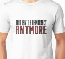 The Walking Dead TV Series  Democracy Movie Quotes Anarchy Unisex T-Shirt
