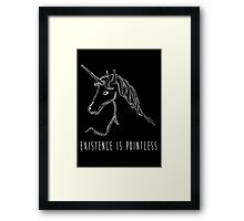 Existence Is Pointless Framed Print