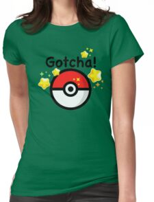 Pokemon go - Gotcha - pokeball Womens Fitted T-Shirt