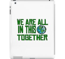Planet Earth Nature Quotes Beautiful Inspirational  iPad Case/Skin