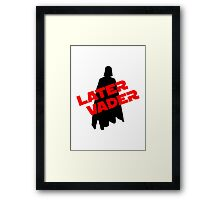 Later Vader Framed Print