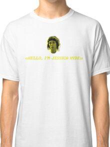 Hello, I'm Jessica Hyde. Classic T-Shirt