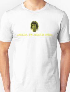Hello, I'm Jessica Hyde. Unisex T-Shirt