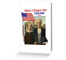 Bitter Clingers for Trump Greeting Card