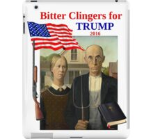 Bitter Clingers for Trump iPad Case/Skin