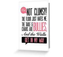Clumsy office humour Print Greeting Card
