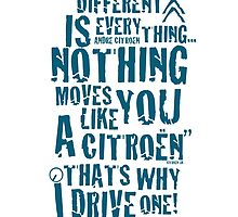 Different is Everything, Citroen Graphic Artwork  by RJWautographics