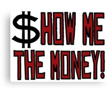 Jerry Maguire TV Series Tom Cruise  Money Quotes Canvas Print
