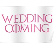 Wedding is coming  Poster