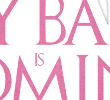 My baby is coming Sticker