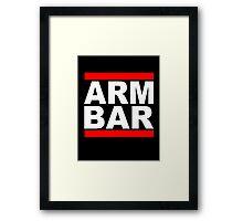 ARM BAR Framed Print