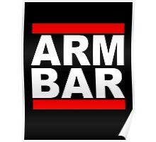 ARM BAR Poster