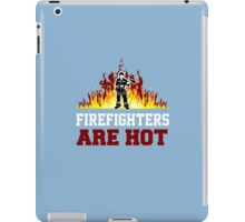 Firefighters Are Hot iPad Case/Skin