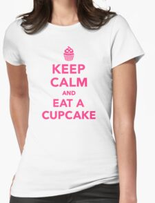 Keep calm and eat a Cupcake Womens Fitted T-Shirt