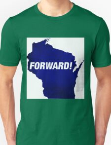 How we move...FORWARD Unisex T-Shirt