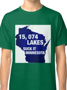 Ten Thousand Lakes?  That's it? Classic T-Shirt