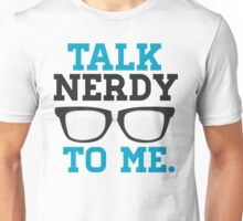 Talk Nerdy to Me Funny Spectacles Unisex T-Shirt