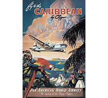Fly to the Caribbean by Clipper Pan American Vintage Airline Poster Photographic Print