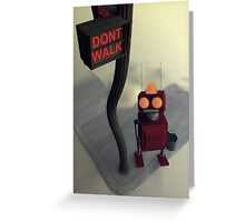 Don't Walk Greeting Card