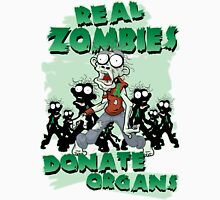 Real Zombies Donate Organs T-Shirt