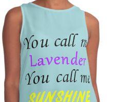 You call me Lavender, you call me sunshine Contrast Tank
