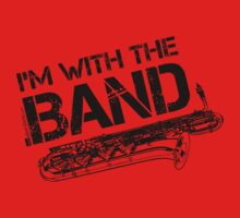 I'm With The Band - Baritone Saxophone (Black Lettering) Kids Tee