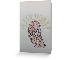 Spidey senses are tingling Greeting Card