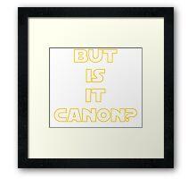 Star Wars Canon Funny Joke Fan Framed Print