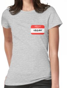 Hello I'm a Vegan Womens Fitted T-Shirt