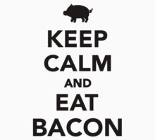 Keep calm and eat bacon Kids Tee