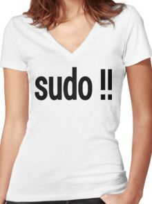 sudo !! - Run the last command as superuser Women's Fitted V-Neck T-Shirt