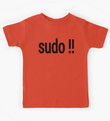 sudo !! - Run the last command as superuser Kids Tee