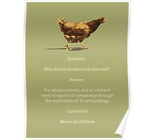 We are all chickens Poster