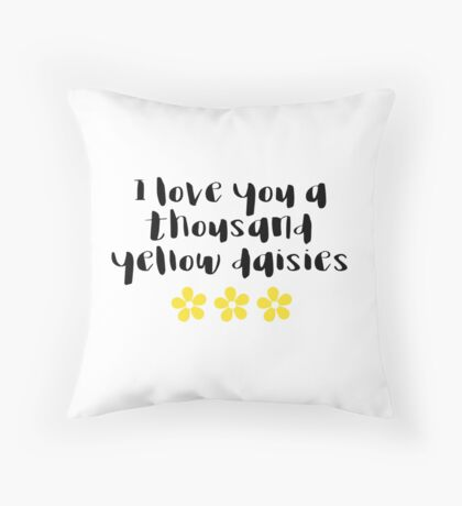 Gilmore Girls - I love you a thousand yellow daisies Throw Pillow
