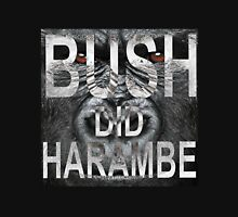 BUSH DID HARAMBE Unisex T-Shirt
