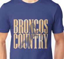 Broncos Country Miles Unisex T-Shirt