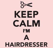Keep calm I'm a Hairdresser Kids Clothes