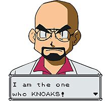 I am the one who knOAKs Photographic Print