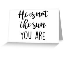 Grey's Anatomy - He is not the Sun Greeting Card