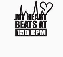 My heart beats at 150 BPM Unisex T-Shirt