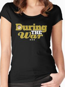 During The War Funny Uncle Albert Quote Women's Fitted Scoop T-Shirt