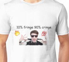 danisnotonfire 10% fringe 90% cringe Unisex T-Shirt